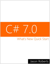 C# 7.0: What's New Quick Start eBook Cover Image